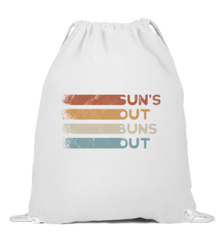 Sun's Out Buns Out Strand Urlauber Humor