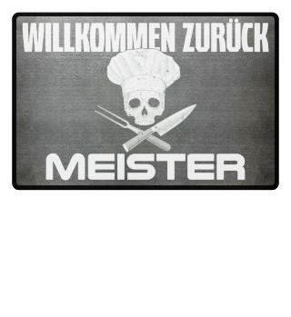 Koch - Willkommen zurück Meister