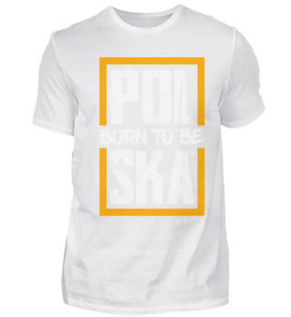 Born to be Polska, Das Polen Fan Shirt