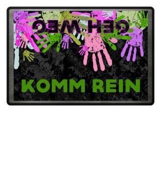 Komm Rein - Geh weg - hands III