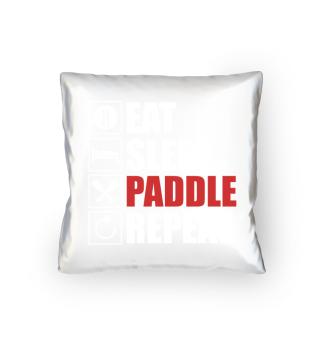 Eat,Sleep,Paddle,Repeat