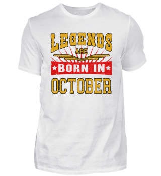 Legends are born in October birthday gift