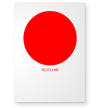 ★ YES ITS A DOT - funny red Poster