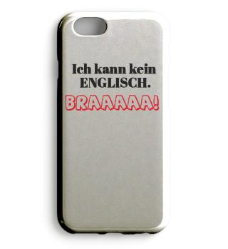 Ich kann kein Englisch. Bra!