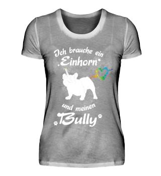 Ich liebe Bullys & Einhörner - Limitiert