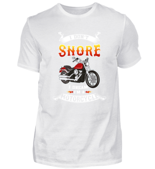 Funny Motorcycle T-Shirt I don't snore
