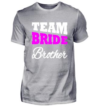 Team Bride Brother