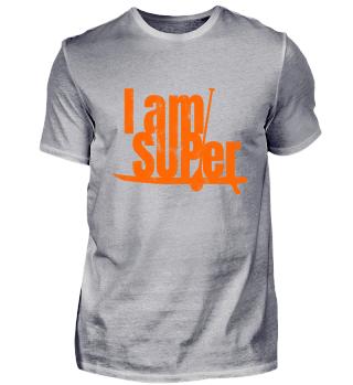 I AM Sup er - SUP