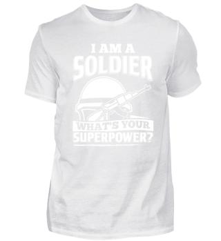 Funny Soldier Army Shirt I Am A