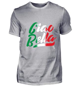 Ciao Bella Italy Italien Geschenk