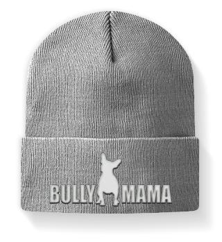 Bully Mama