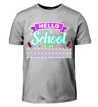 Hallo Schule mit Feld für eigenen Namen
