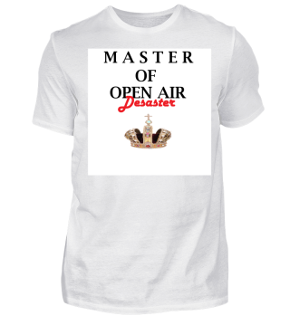 MASTER OF OPEN AIR DESASTER