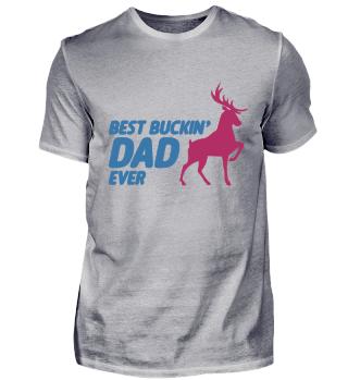 Best Buckin' Dad Ever for Deer vatertag