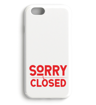 ☛ SORRY · CLOSED #1RH