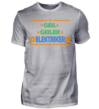 Geil Geiler Elektriker Beruf JGA 2017