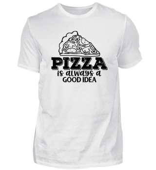 Pizza is always a good idea