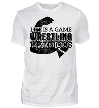 Vintage Wrestling Geschenk - Life Is A Game. Wrestling Is Serious. - Geschenk Gift Wrestler Wrestling Fun Gag