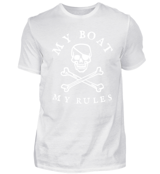 MY BOAT MY RULES PIRATE SKULL