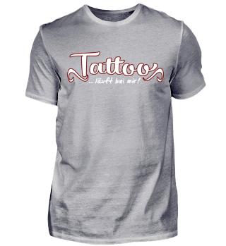 Tattoo läuft bei mir