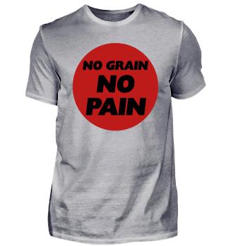NO GRAIN - NO PAIN
