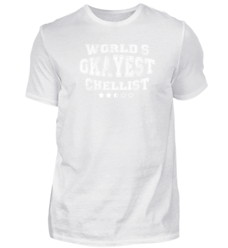 Okayest chellist in the world - t shirts