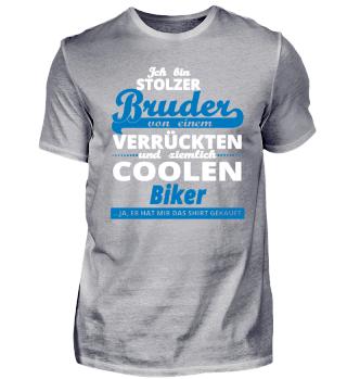 GESCHENK GEBURTSTAG STOLZER BRUDER VON Biker