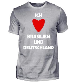 Ich liebe Brasilien & Deutschland Shirt
