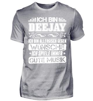 DJ Shirt Ich Bin Deejay Allergisch Gegen