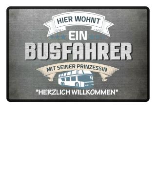 BUSFAHRER PRINZESSIN FUßMATTE - NUR HIER