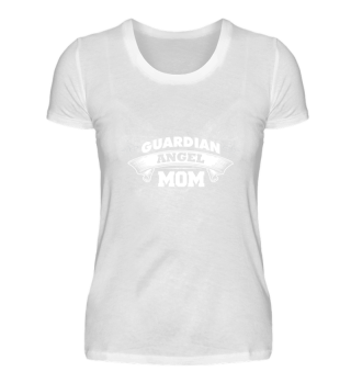 Guardian Angel Mom