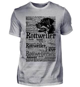 Rottweiler Hunde T-Shirt Textdesign
