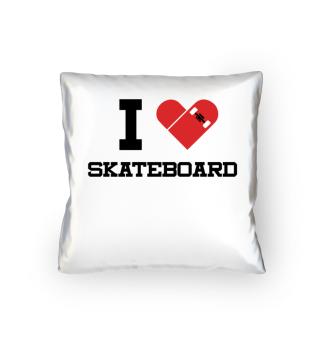I love Skateboard.