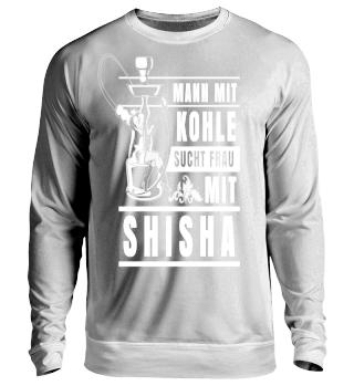 Mann mit Kohle sucht Frau mit Shisha