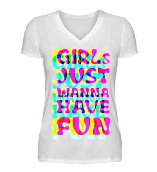 Girls Just Wanna Have Fun - neon