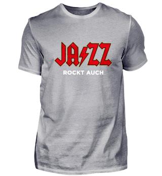 Jazz Rockt Auch Jazz Musik Shirt
