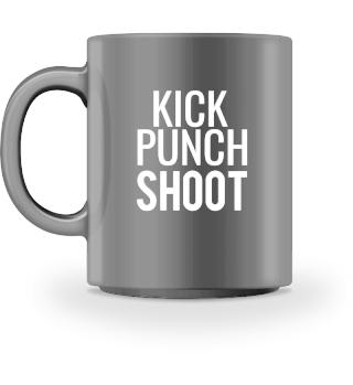 Kick Punch Shoot