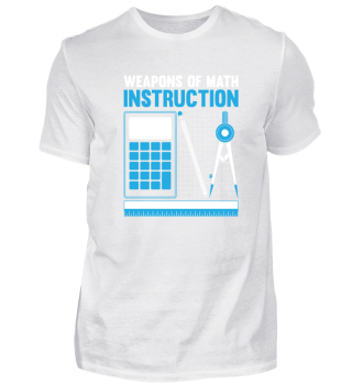 MATH TEACHERS WEAPONS OF MATH GIFT