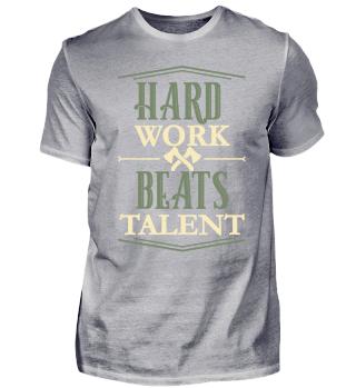 Hard Work Beats Talent Motivation Shirt