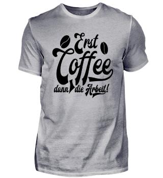 ★ Erst Coffee, dann die Arbeit ★ #8