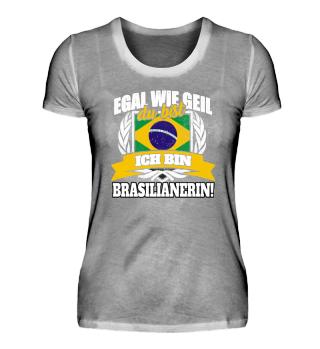 Brasilianerin Brasilien Brasil Geschenk
