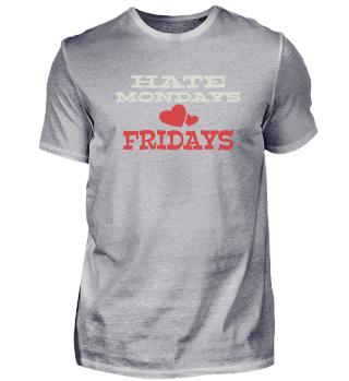 Love Fridays Shirt