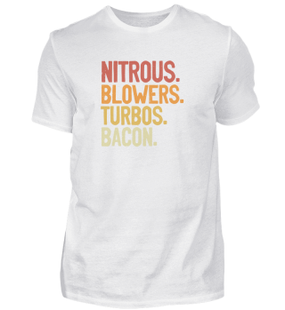 Nitrous Blowers Turbos & Bacon Meat Lover Bacon