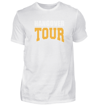 Hangover Tour