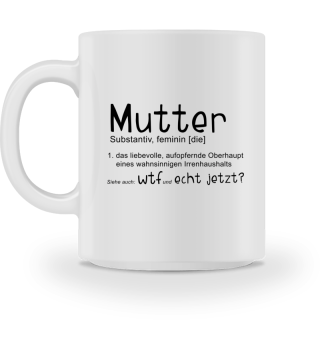 Mutter Definition WTF Muttertag Geschenk