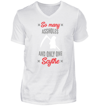 Funny Quotes Shirt gift cool Scythe