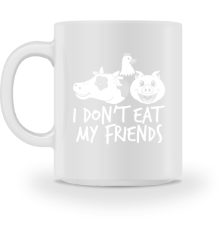 I don't eat my friends - vegan animals