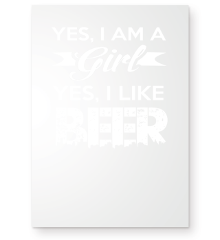 Yes im a girl Yes i Like Beer Shirt Tee