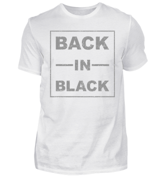 Back In Black - grau