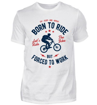 Born to ride - Fahrrad Biker Shirt